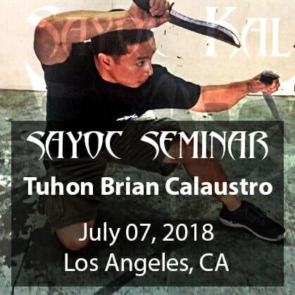 Sayoc Seminar: Los Angeles, CA